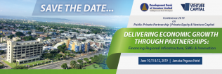 Development Bank of Jamaica 2019 Private Equity and Infrastructure Development Conference